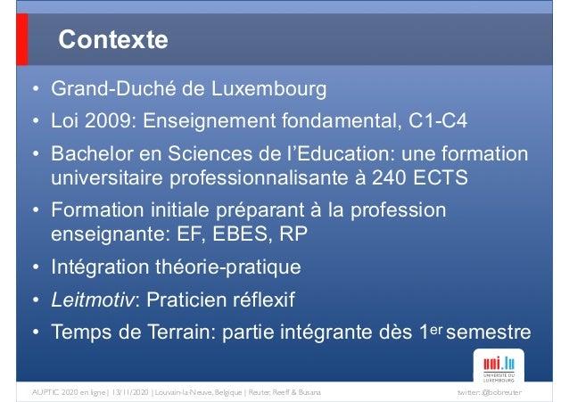 twitter: @bobreuterAUPTIC 2020 en ligne   13/11/2020   Louvain-la-Neuve, Belgique   Reuter, Reeff & Busana • Grand-Duché d...
