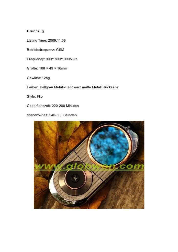 Grundzug  Listing Time: 2009.11.06  Betriebsfrequenz: GSM  Frequency: 900/1800/1900MHz  Größe: 108 × 49 × 16mm  Gewicht: 1...