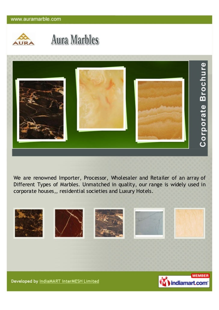 We are renowned Importer, Processor, Wholesaler and Retailer of an array ofDifferent Types of Marbles. Unmatched in qualit...