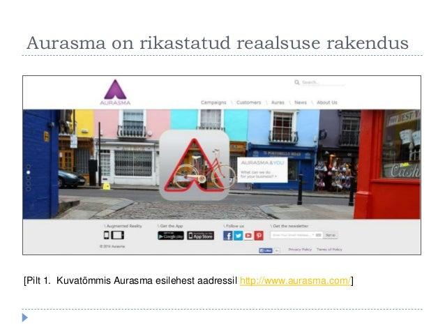 Aurasma on rikastatud reaalsuse rakendus [Pilt 1. Kuvatõmmis Aurasma esilehest aadressil http://www.aurasma.com/]