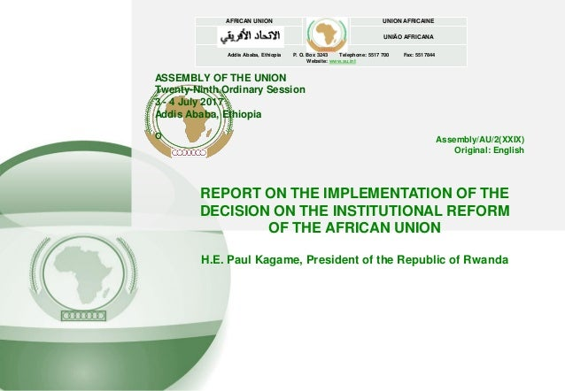ASSEMBLY OF THE UNION Twenty-Ninth Ordinary Session 3 - 4 July 2017 Addis Ababa, Ethiopia O AFRICAN UNION UNION AFRICAINE ...