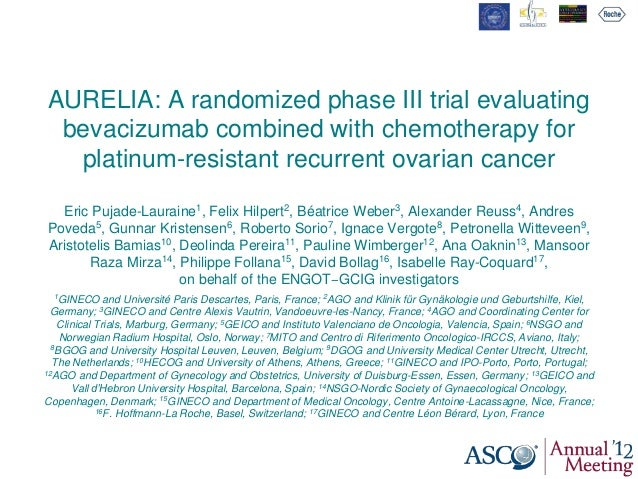 AURELIA: A randomized phase III trial evaluating bevacizumab combined with chemotherapy for platinum-resistant recurrent o...
