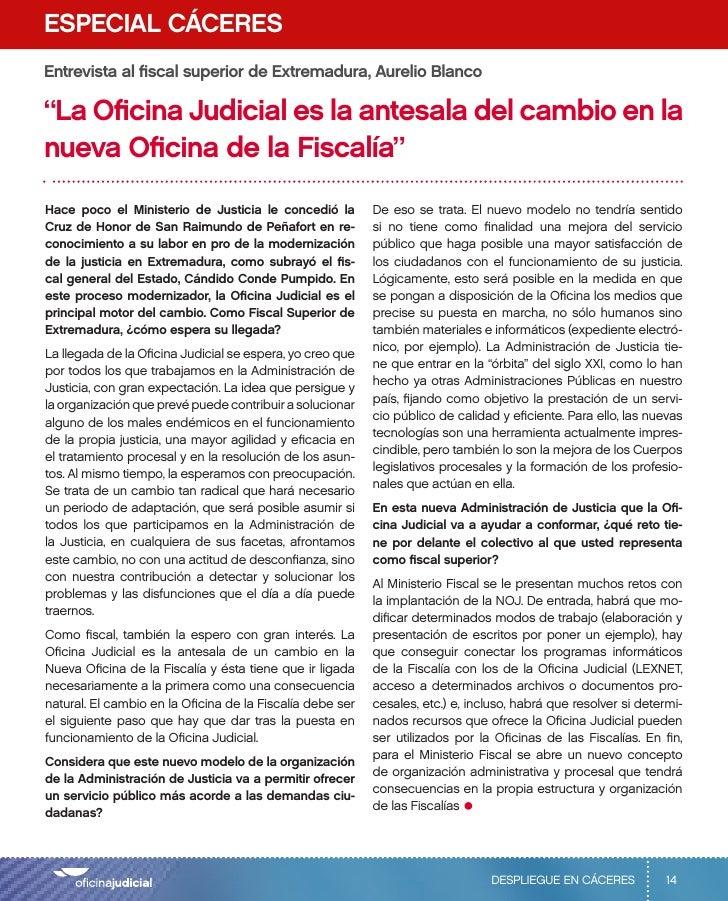 """ESPECIAL CÁCERESEntrevista al fiscal superior de Extremadura, Aurelio Blanco""""La Oficina Judicial es la antesala del cambio..."""