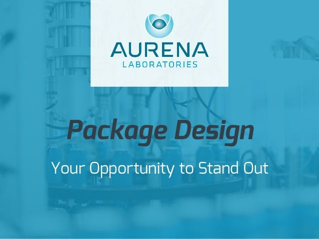 1 Your Opportunity to Stand Out Package Design