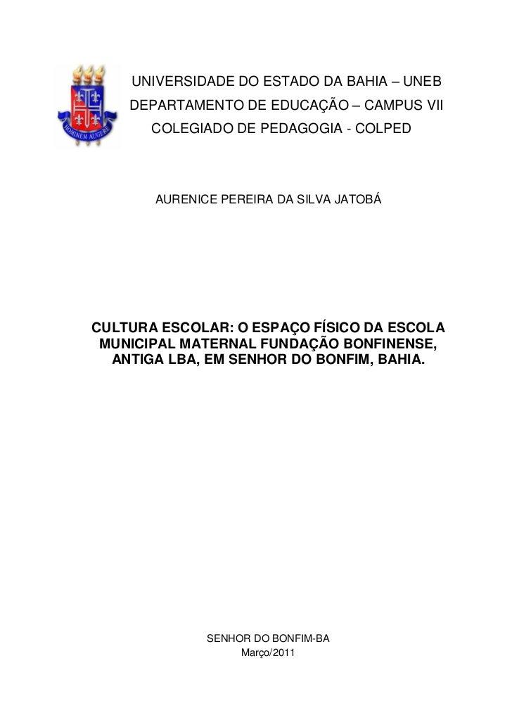 UNIVERSIDADE DO ESTADO DA BAHIA – UNEB    DEPARTAMENTO DE EDUCAÇÃO – CAMPUS VII       COLEGIADO DE PEDAGOGIA - COLPED     ...