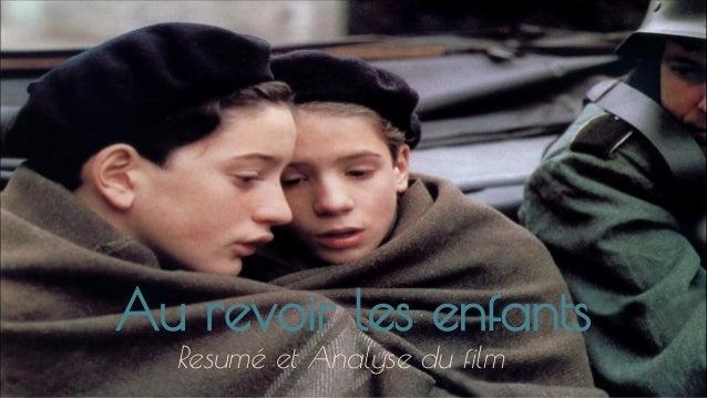 Au revoir les enfants Resumé et Analyse du film