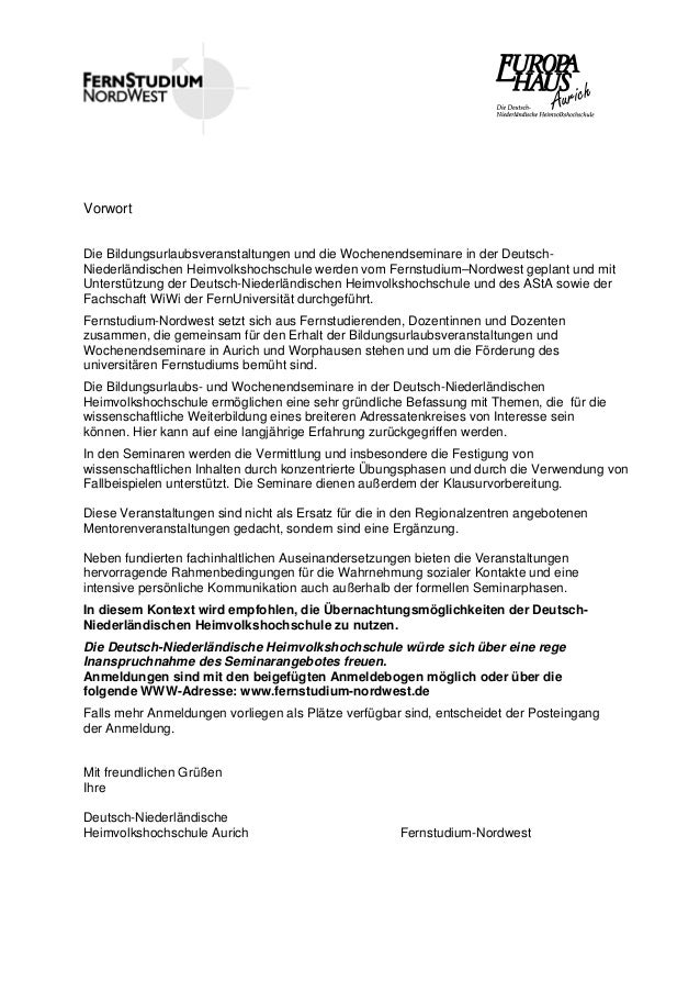 Vorwort Die Bildungsurlaubsveranstaltungen und die Wochenendseminare in der Deutsch- Niederländischen Heimvolkshochschule ...