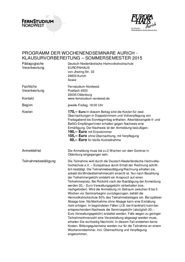 PROGRAMM DER WOCHENENDSEMINARE AURICH - KLAUSURVORBEREITUNG – SOMMERSEMESTER 2015 Pädagogische Verantwortung Deutsch-Niede...