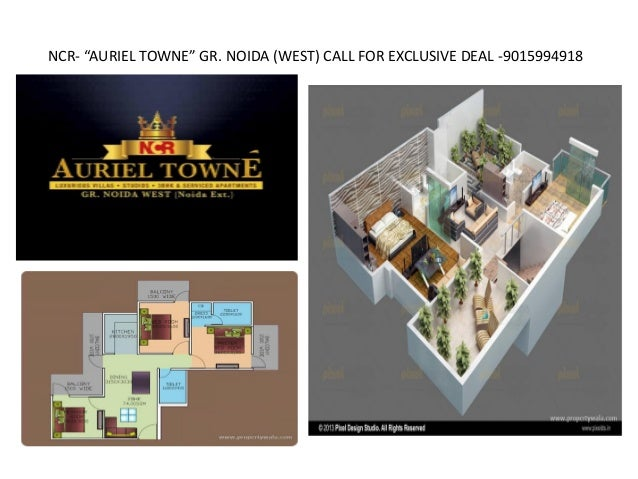 "NCR- ""AURIEL TOWNE"" GR. NOIDA (WEST) CALL FOR EXCLUSIVE DEAL -9015994918"