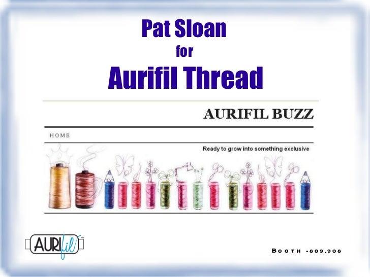 Pat Sloan  for  Aurifil Thread