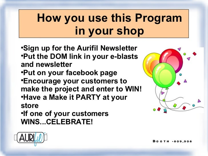 How you use this Program in your shop <ul><li>Sign up for the Aurifil Newsletter </li></ul><ul><li>Put the DOM link in you...