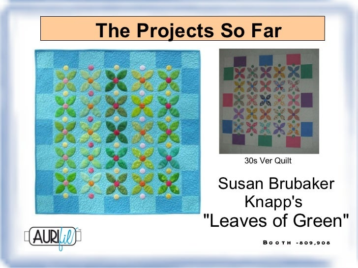 """The Projects So Far Susan Brubaker Knapp's  """"Leaves of Green"""" 30s Ver Quilt"""