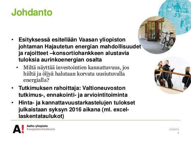 Aurinkoenergian kannattavuus tem_seminaari_auvinen_09092016 Slide 2