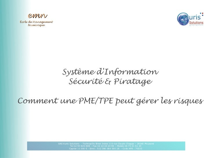 emnÉcole de Management      Numérique                         Système dInformation                           Sécurité & Pi...