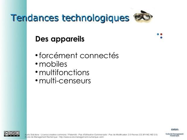 Tendances technologiques Des appareils forcément connectés  mobiles  multifonctions  multi-censeurs   Auris Solutions ...