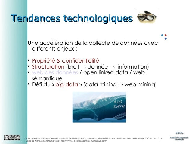 Tendances technologiques Une accélération de la collecte de données avec différents enjeux:       Propriété & confide...