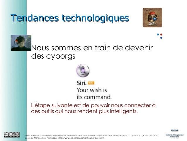 Tendances technologiques Nous sommes en train de devenir des cyborgs  L'étape suivante est de pouvoir nous connecter à des...