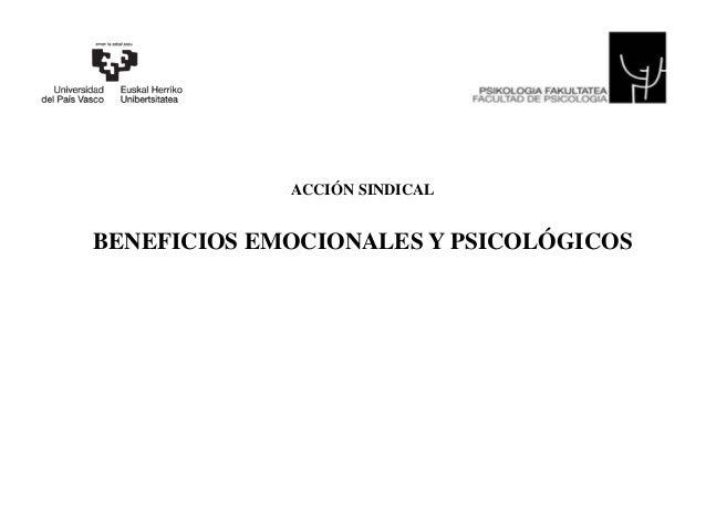ACCIÓN SINDICAL BENEFICIOS EMOCIONALES Y PSICOLÓGICOS