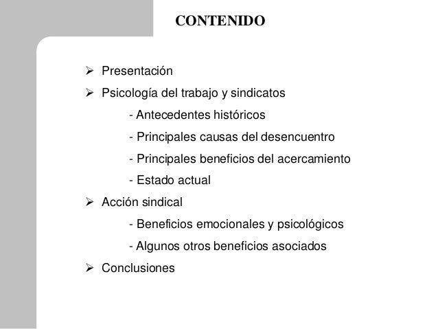  Presentación  Psicología del trabajo y sindicatos - Antecedentes históricos - Principales causas del desencuentro - Pri...