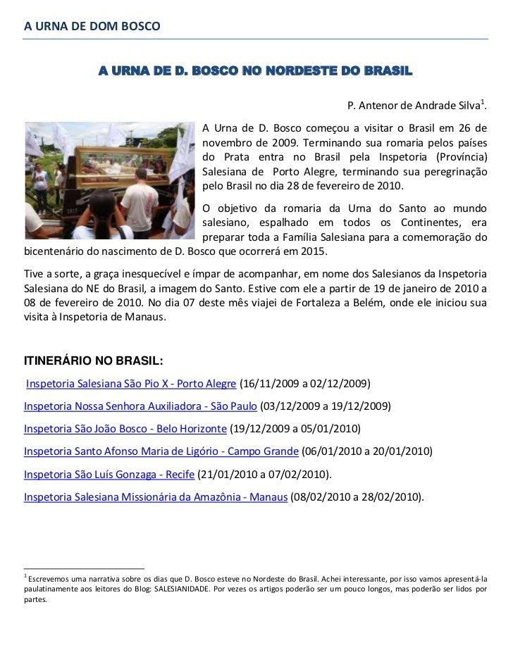 A URNA DE DOM BOSCO<br />A URNA DE D. BOSCO NO NORDESTE DO BRASIL<br />P. Antenor de Andrade Silva.<br />209551577340A Urn...