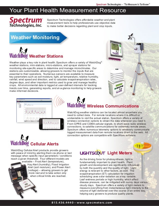 """Spectrum Technologies – """"To Measure Is To Know"""" 815.436.4440 • www.specmeters.com Your Plant Health Measurement Resource W..."""