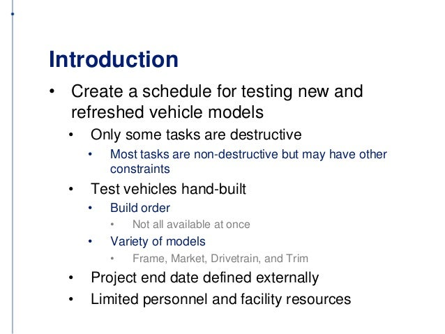 A Schedule Optimization Tool for Destructive and Non-Destructive Vehicle Tests   Slide 3