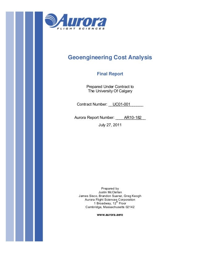 Geoengineering Cost Analysis               Final Report        Prepared Under Contract to         The University Of Calgar...
