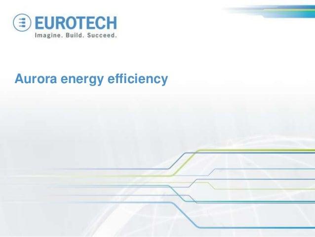 Aurora energy efficiency