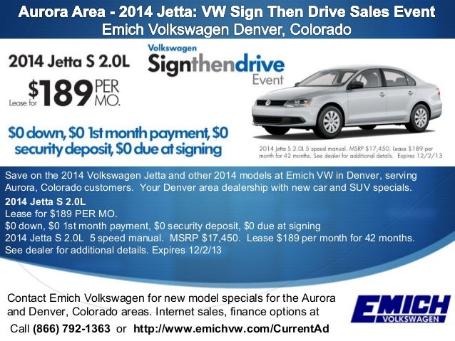 Vw Sign And Drive >> Aurora News L 2014 Jetta L Vw Sign Then Drive Sales Event L Emich Vol
