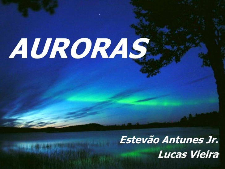 AURORAS     Estevão Antunes Jr.            Lucas Vieira