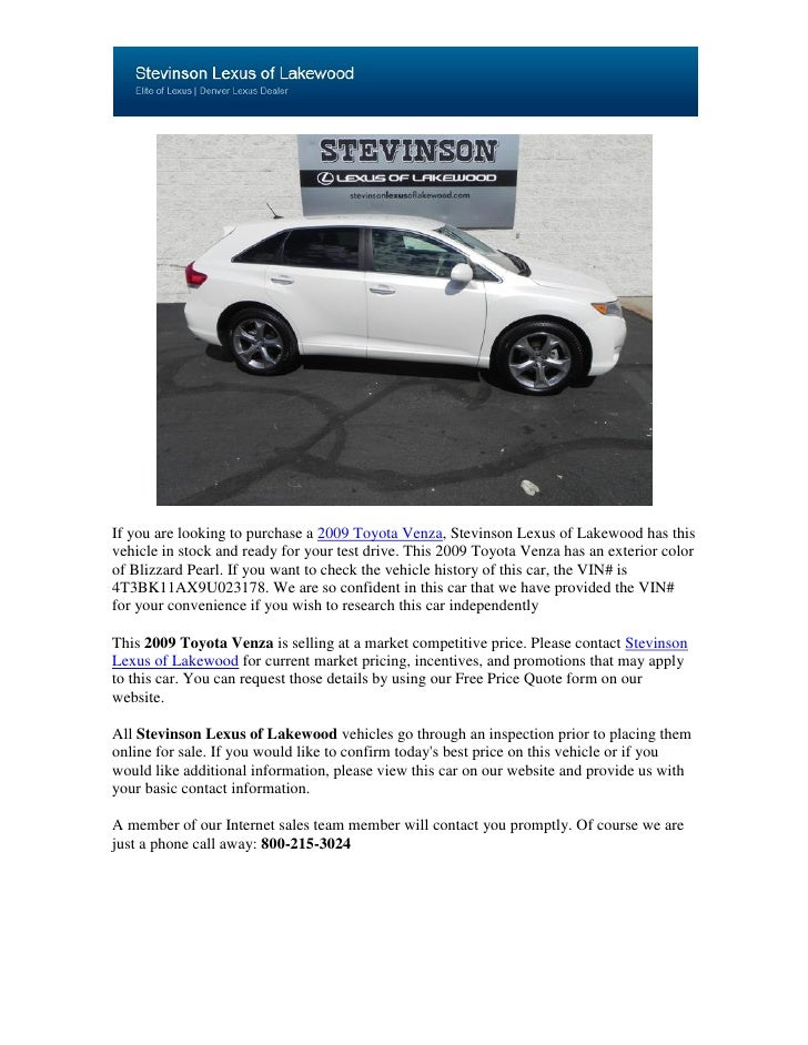 If you are looking to purchase a 2009 Toyota Venza, Stevinson Lexus of Lakewood has thisvehicle in stock and ready for you...