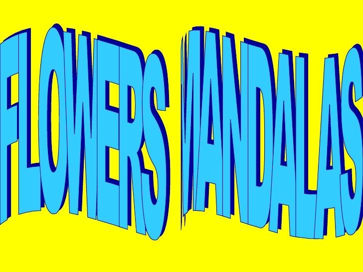 FLOWERS  MANDALAS