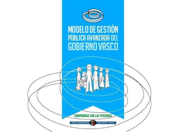 MODELO DE GESTIÓN  PÚBLICA AVANZADA DEL  GOBIERNO VASCO