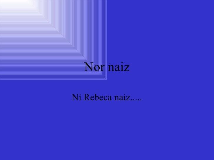 Rebeca eta Marioly Slide 3