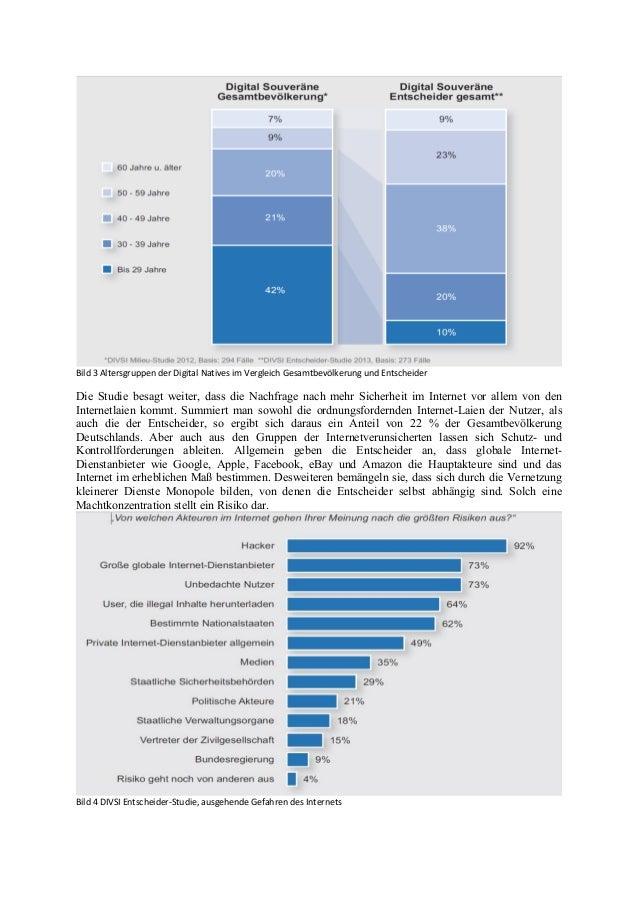 Bild 3 Altersgruppen der Digital Natives im Vergleich Gesamtbevölkerung und Entscheider Die Studie besagt weiter, dass die...
