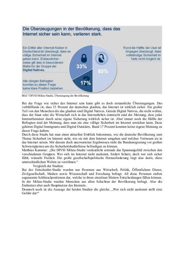Bild 7 DIVSI Milieu-Studie, Überzeugung der Bevölkerung Bei der Frage wie sicher das Internet sein kann gibt es doch ersta...
