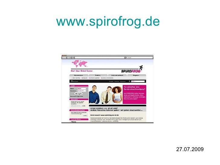 www.spirofrog.de   27.07.2009