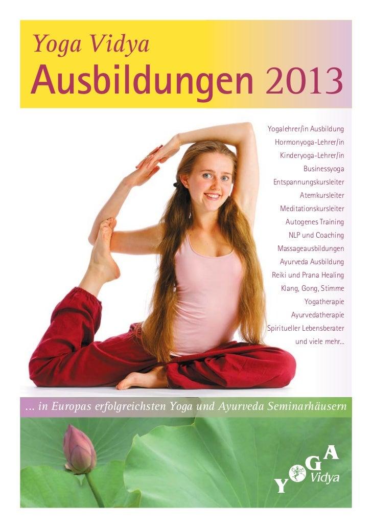 Yoga VidyaAusbildungen 2013                                               Yogalehrer/in Ausbildung                        ...
