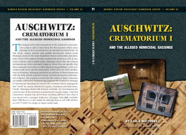AUSCHWITZ: CREMATORIUM I AND THE ALLEGED HOMICIDAL GASSINGS B A R N E S R E V I E W H O L O C A U S T H A N D B O O K S E ...
