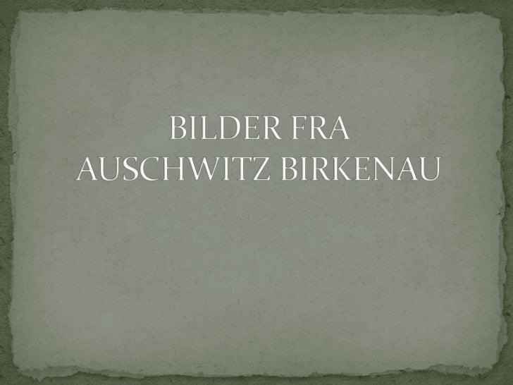 Inngangen til Birkenau.