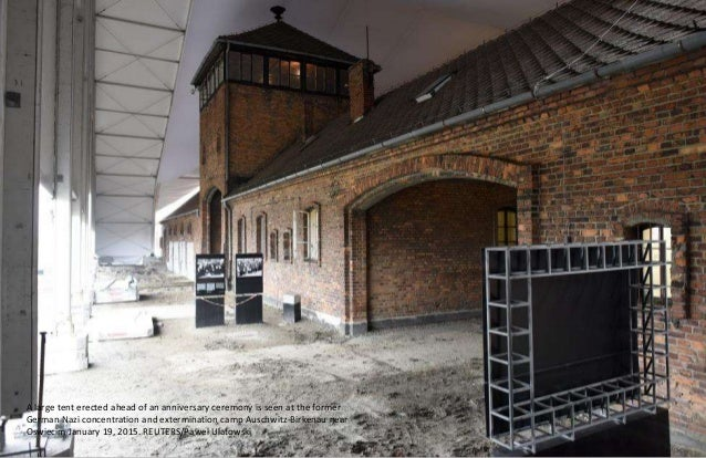 A general view of the former German Nazi concentration and extermination camp Auschwitz in Oswiecim January 19, 2015. REUT...