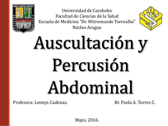"""Universidad de Carabobo Facultad de Ciencias de la Salud Escuela de Medicina """"Dr. Witremundo Torrealba"""" Núcleo Aragua Br. ..."""