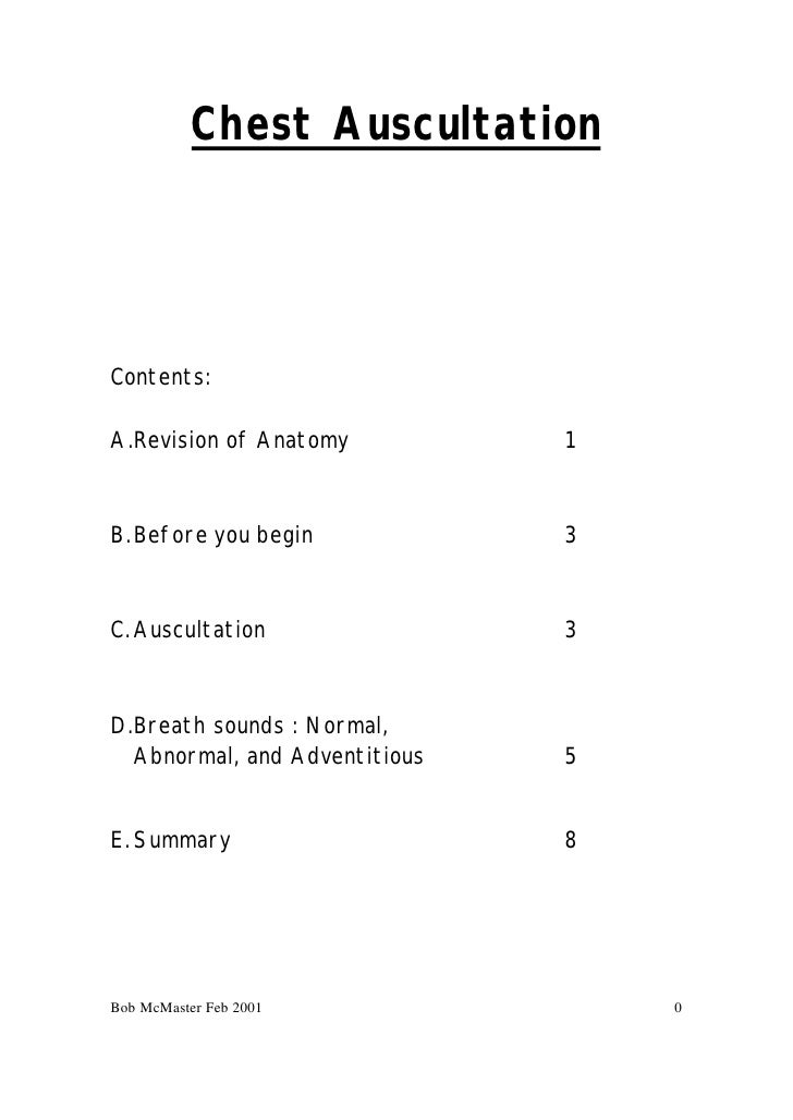 Chest Auscultation     Contents:  A.Revision of Anatomy          1    B. Before you begin            3    C. Auscultation ...