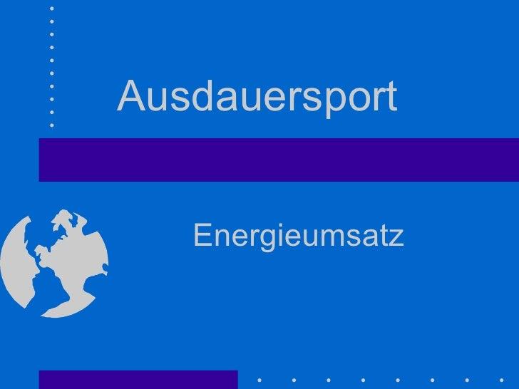 Ausdauersport  Energieumsatz