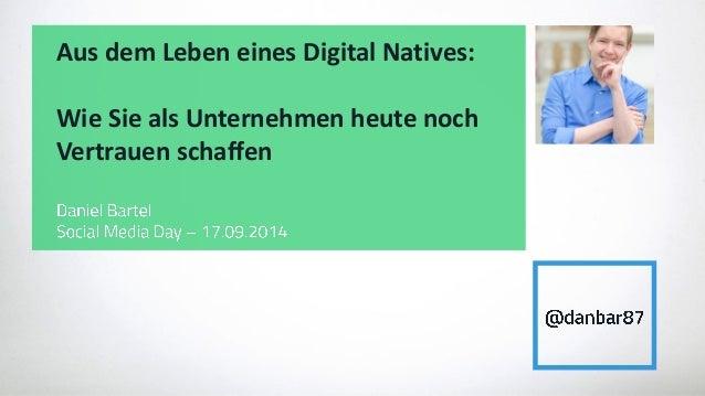 Aus dem Leben eines Digital Natives:  Wie Sie als Unternehmen heute noch Vertrauen schaffen