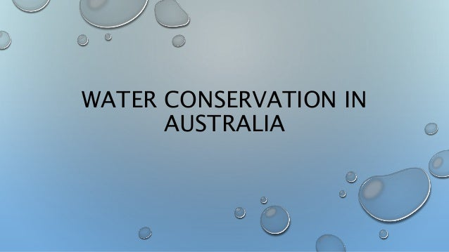 WATER CONSERVATION IN AUSTRALIA