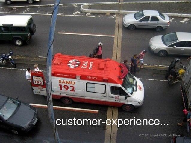 CC-BY jorgeBRAZIL via Flickr customer-experience...