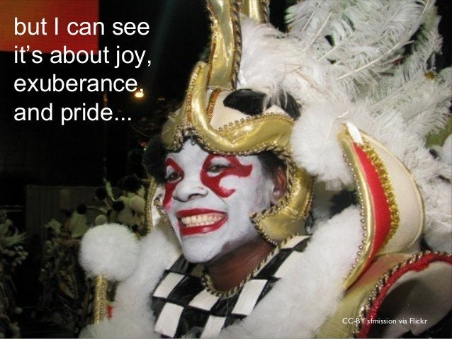 CC-BY sfmission via Flickr but I can see it's about joy, exuberance, and pride...