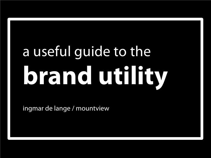 a useful guide to thebrand utilityingmar de lange / mountview