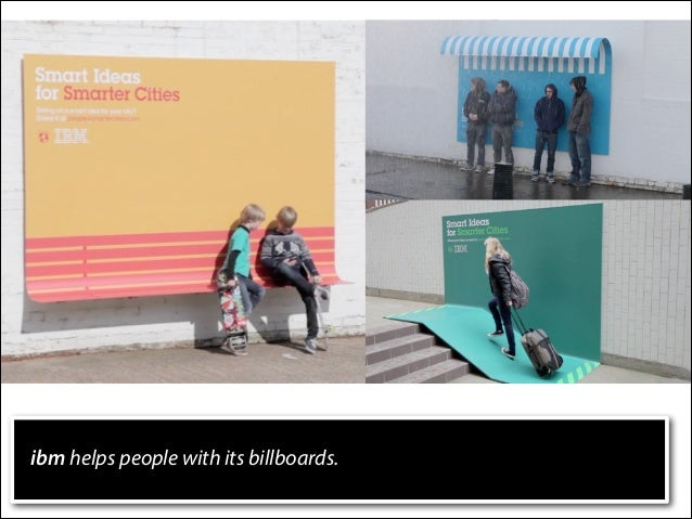ibm helps people with its billboards.